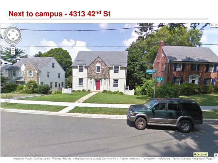 Next to campus - 4313 42