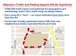 objection traffic and parking impacts will be significant