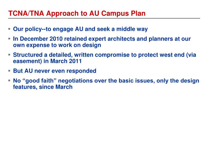 TCNA/TNA Approach to AU Campus Plan