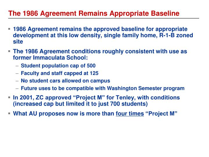 The 1986 Agreement Remains Appropriate Baseline