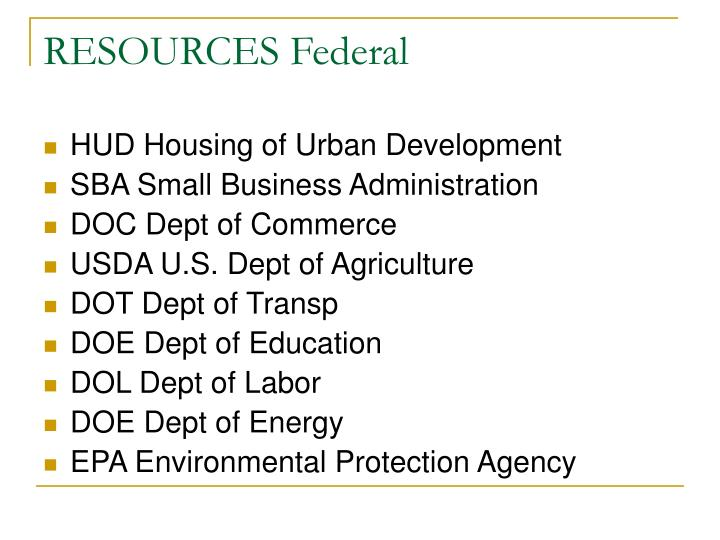 RESOURCES Federal