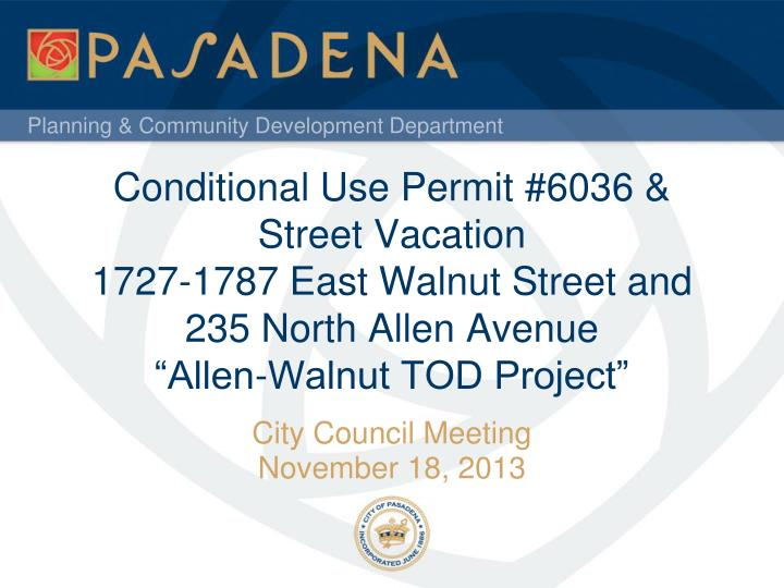 Conditional Use Permit #6036 &