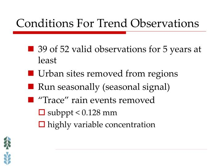Conditions For Trend Observations