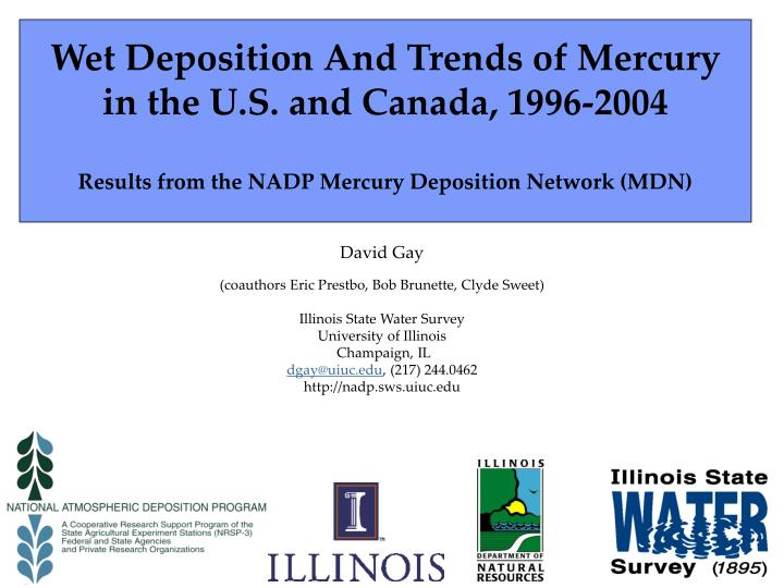 Wet Deposition And Trends of Mercury in the U.S. and Canada, 1996-2004