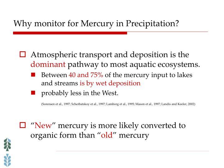 Why monitor for Mercury in Precipitation?