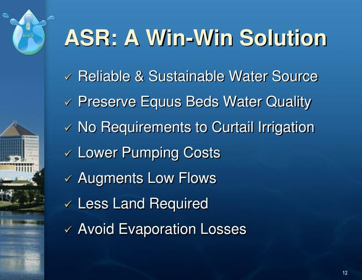ASR: A Win-Win Solution