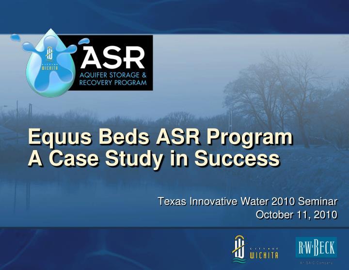 Equus Beds ASR Program