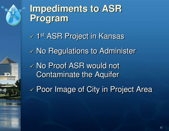 Impediments to ASR Program