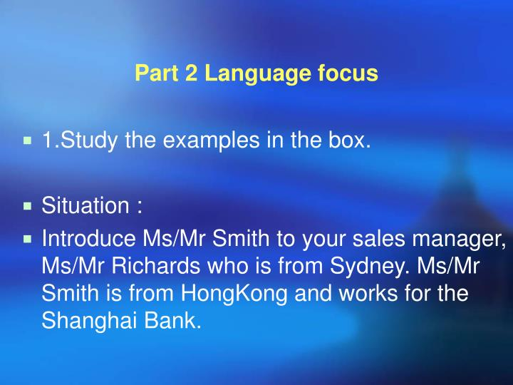 Part 2 Language focus
