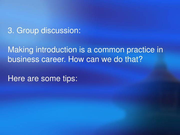3. Group discussion: