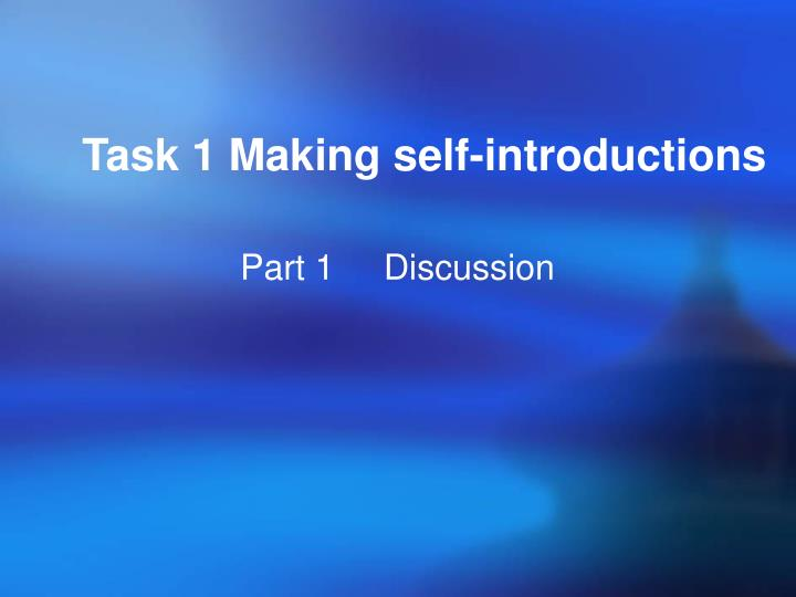 Task 1 Making self-introductions