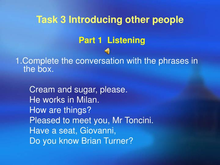 Task 3 Introducing other people