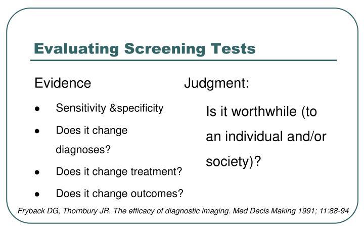 Evaluating Screening Tests