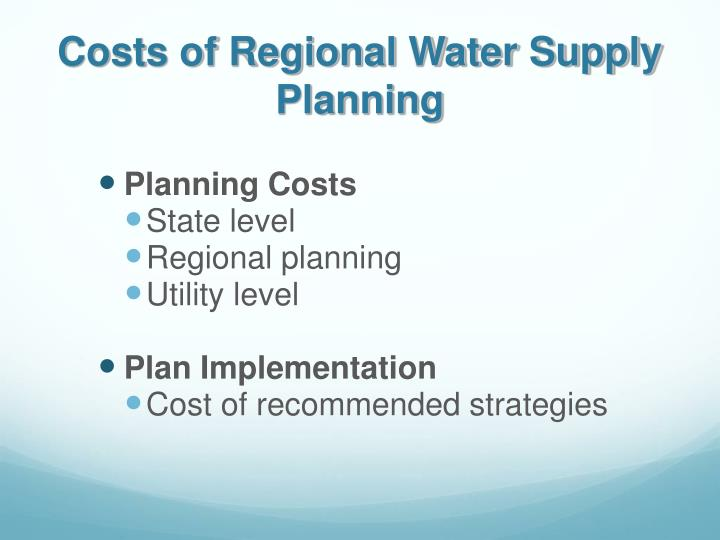 Costs of Regional Water Supply Planning