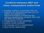 conflicts between mef and other independent authorities