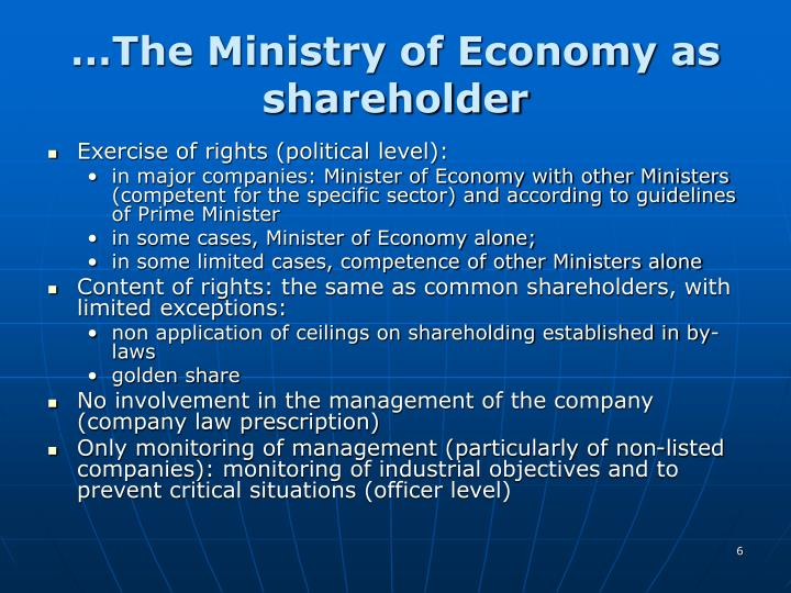 …The Ministry of Economy as shareholder