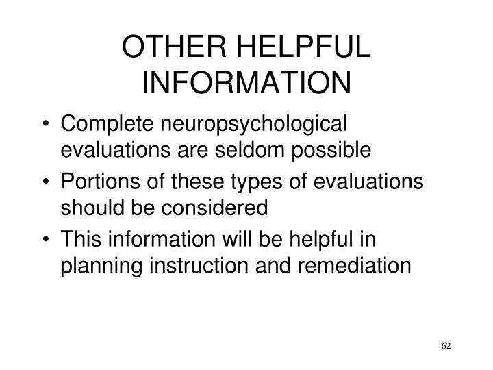 OTHER HELPFUL INFORMATION