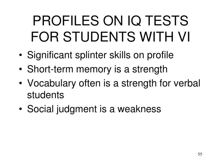 PROFILES ON IQ TESTS