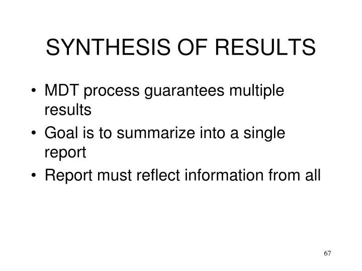 SYNTHESIS OF RESULTS