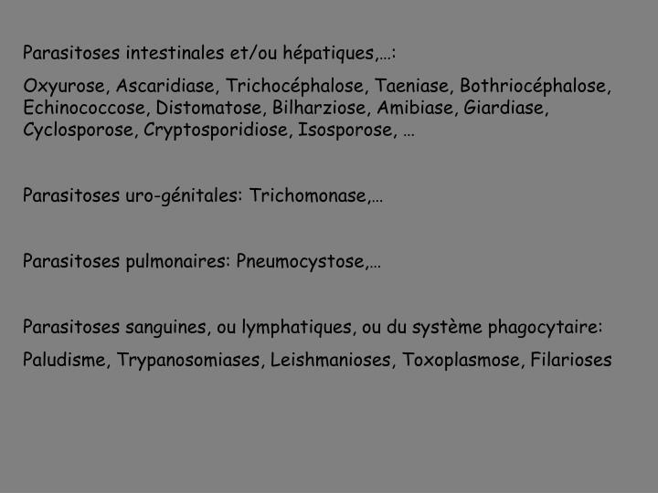 Parasitoses intestinales et/ou hépatiques,…: