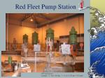 red fleet pump station