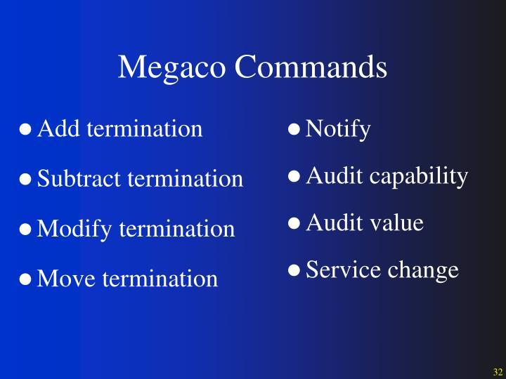 Megaco Commands