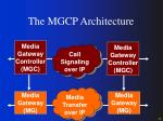 the mgcp architecture