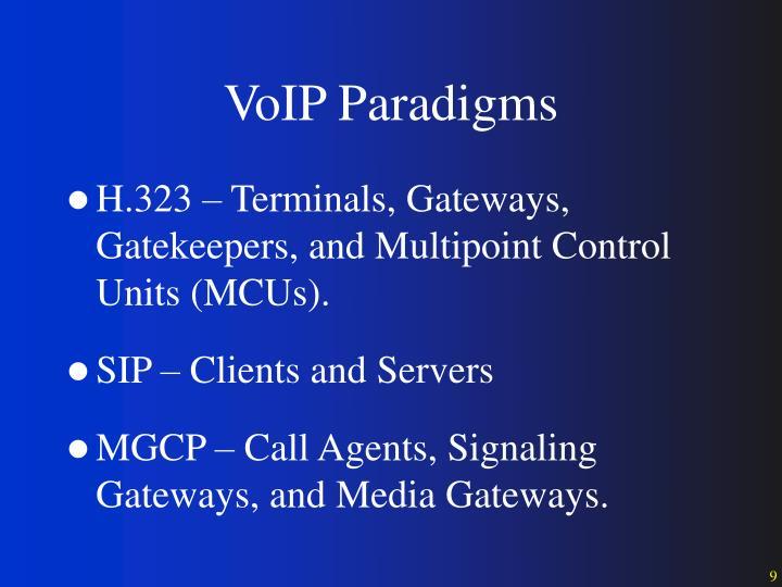 VoIP Paradigms