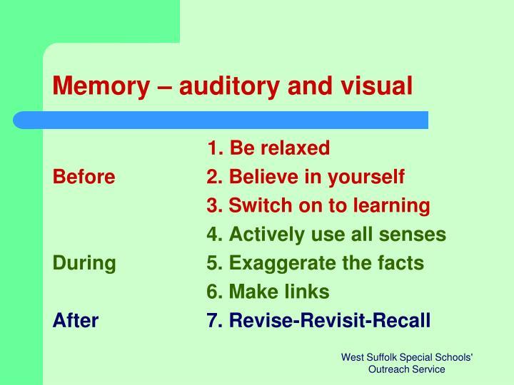 Memory – auditory and visual