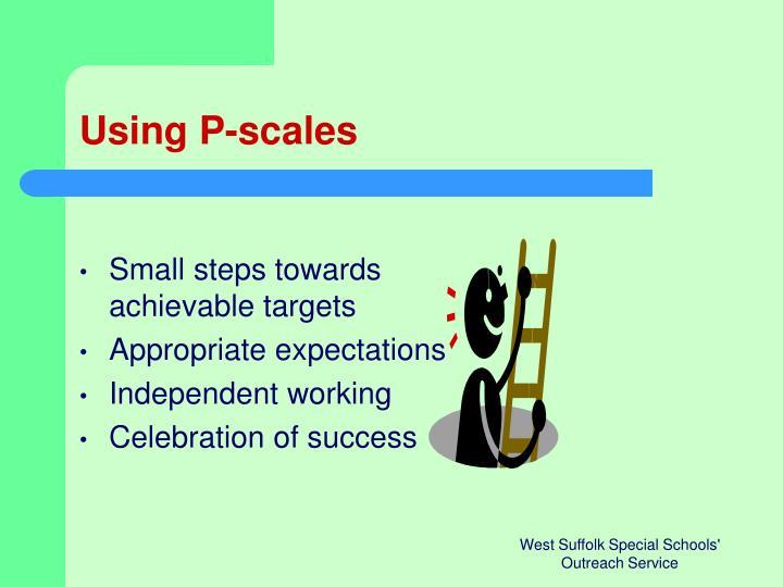 Using P-scales