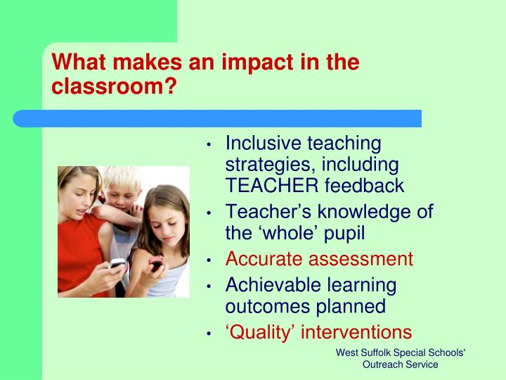 What makes an impact in the classroom?