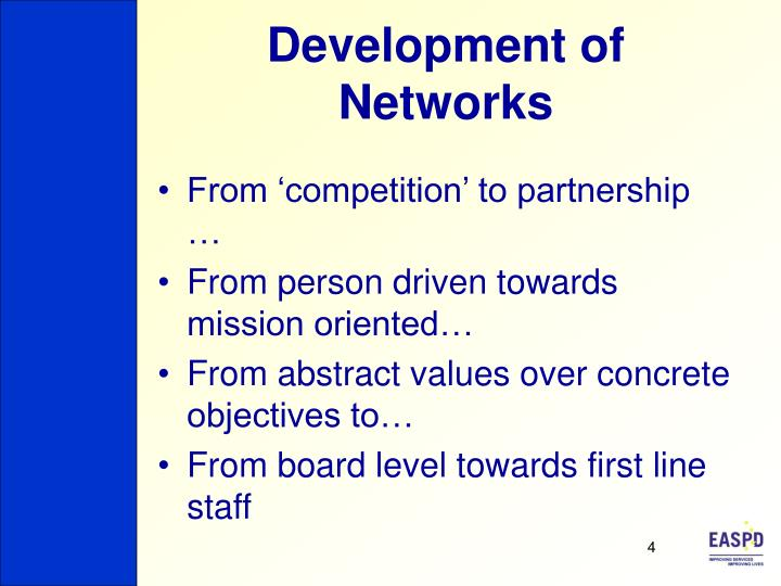 Development of Networks