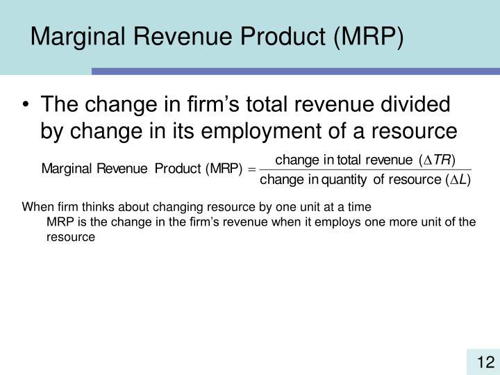 Marginal Revenue Product (MRP)