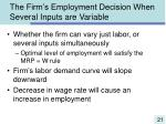 the firm s employment decision when several inputs are variable