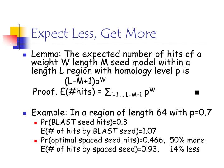 Expect Less, Get More