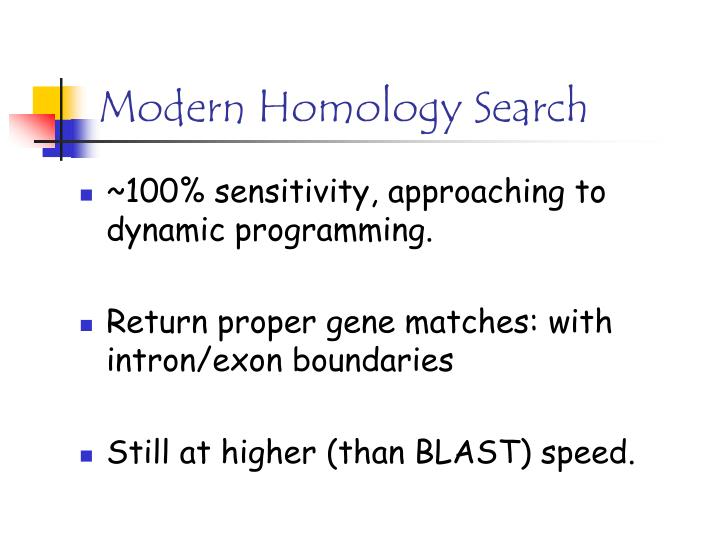 Modern Homology Search
