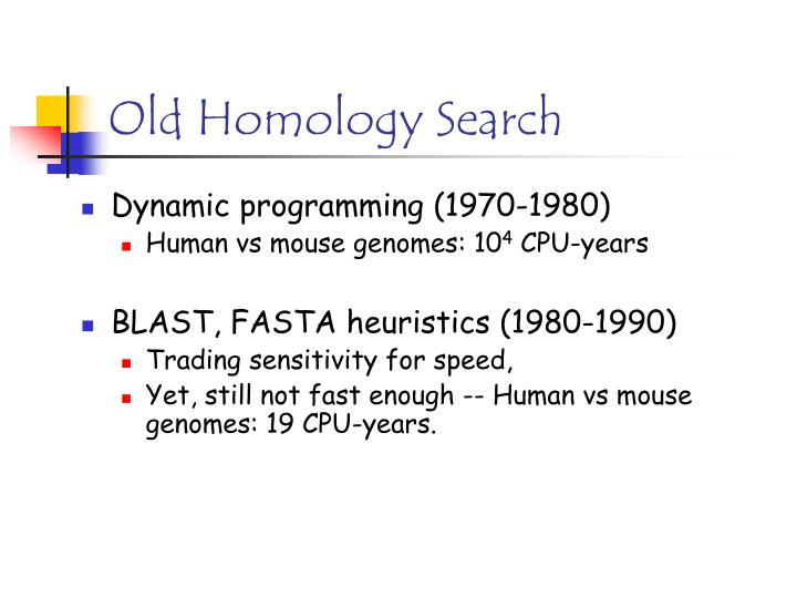 Old Homology Search