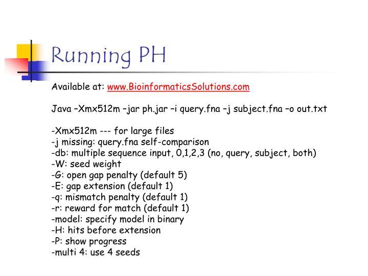 Running PH