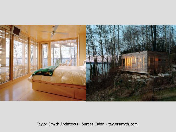 Taylor Smyth Architects – Sunset Cabin - taylorsmyth.com