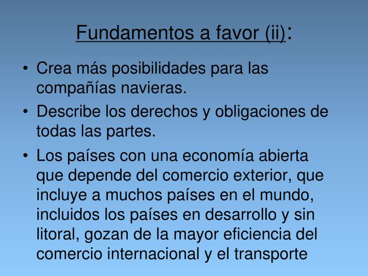 Fundamentos a favor (ii)