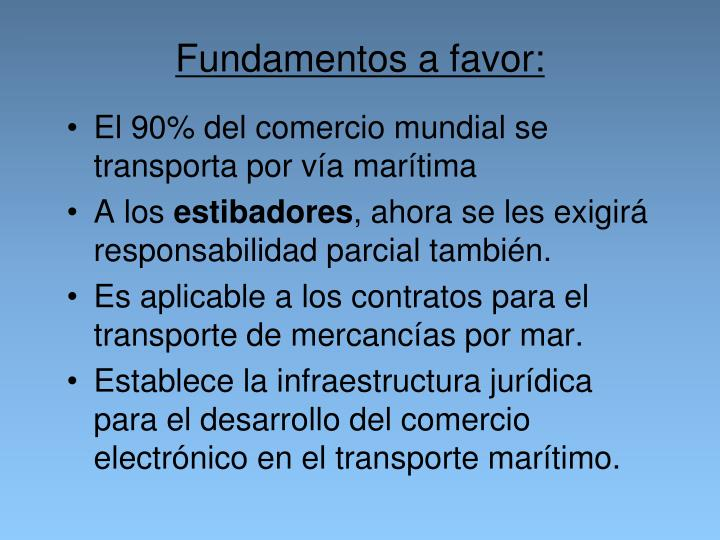 Fundamentos a favor: