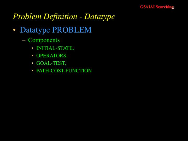 Problem Definition - Datatype