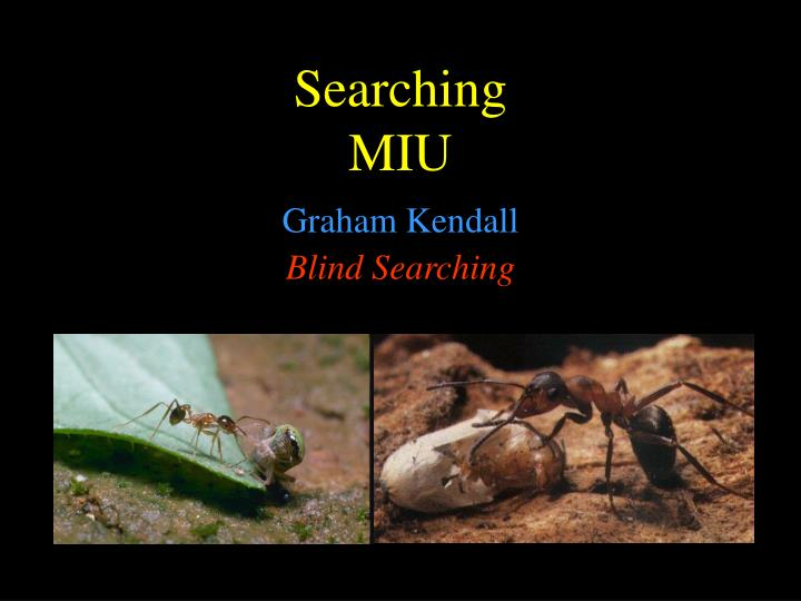 Searching miu
