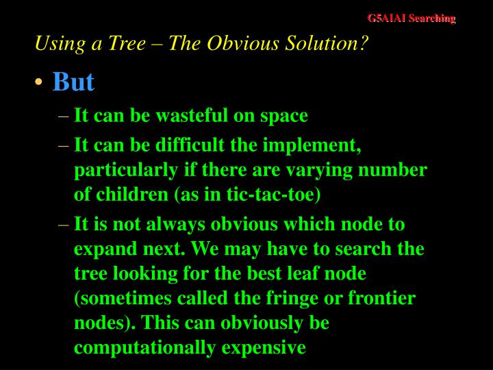 Using a Tree – The Obvious Solution?