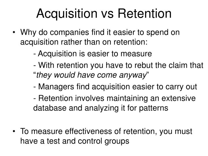 Acquisition vs Retention