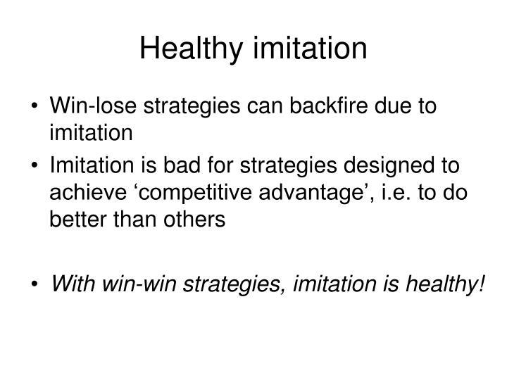 Healthy imitation