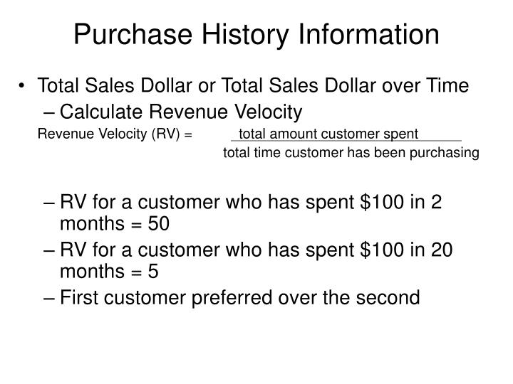 Purchase History Information