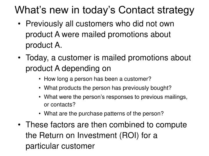 What's new in today's Contact strategy