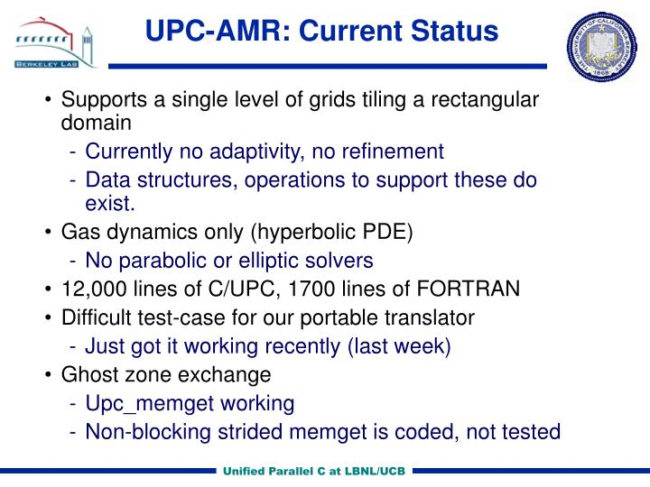 UPC-AMR: Current Status