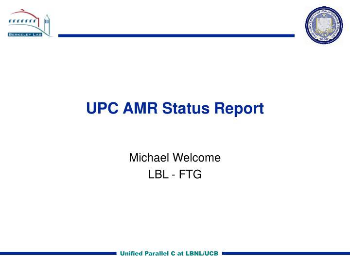 upc amr status report